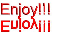 Enjoy!!! wrintten in big red letters